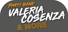 Party band VALERIA COSENZA & MORE live show, 21.07.2018